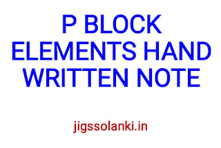 P BLOCK ELEMENTS HAND WRITTEN NOTE