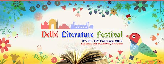 Delhi Literature Festival 8 to 10 Feb 2019