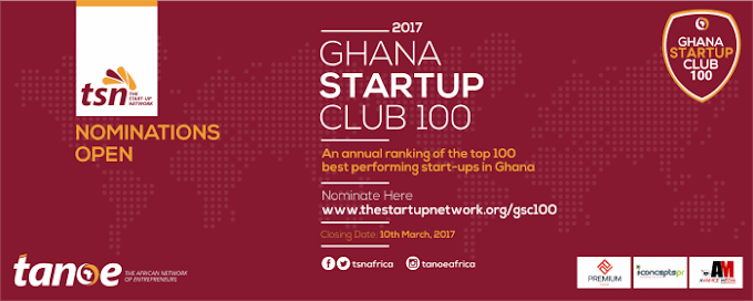 Nominations opened for 2017 Ghana Startup Club 100