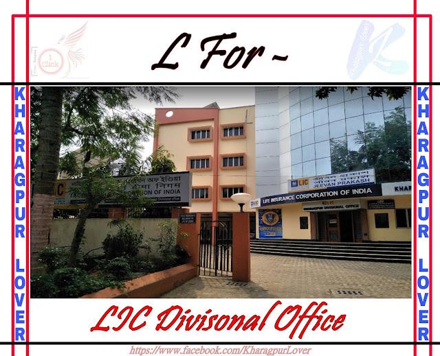 LIC Divisonal Office, Malancha, Kharagpur