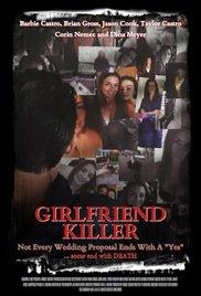Watch Girlfriend Killer Online Free 2017 Putlocker