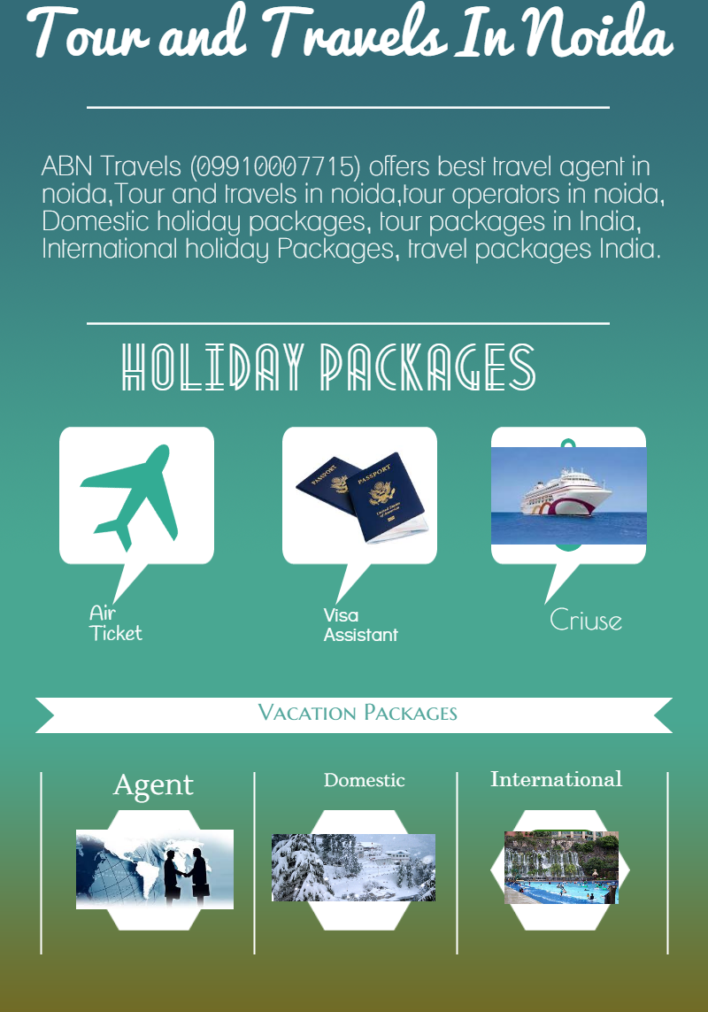 ABN Travels and Vacation Pvt Ltd - Tour And Travels Company in Noida
