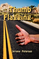 Cover of Thumb Flagging by Jerome Peterson