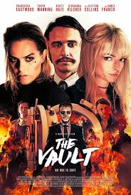 Vụ Cướp Lạ Lùng - The Vault (2017)