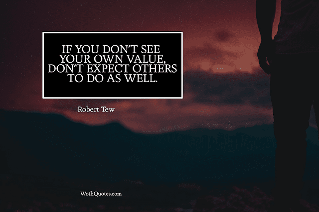 Inspiring Quotes by Robert Tew