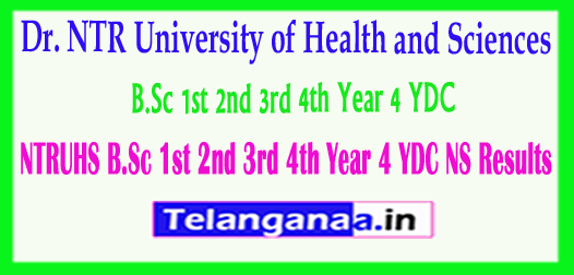 NTRUHS Dr. NTR University of Health and Sciences B.Sc 1st 2nd 3rd 4th Year 4 YDC NS 2018 Results
