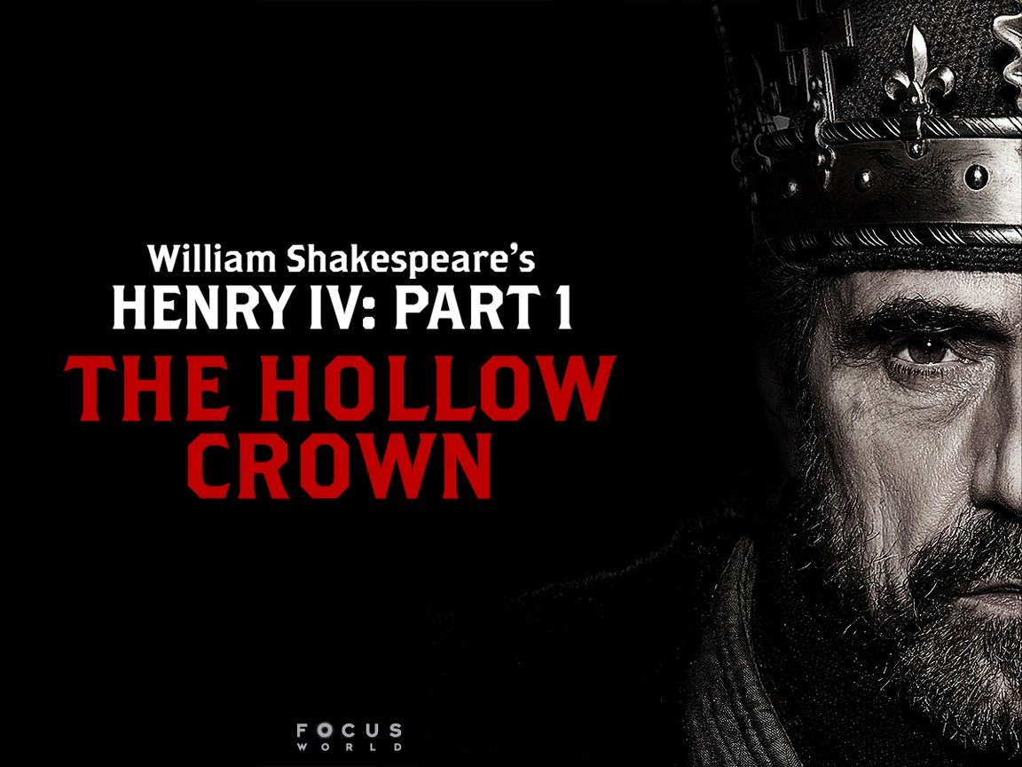 The Hollow Crown - Season 1 Episode 02: Henry IV Part 1