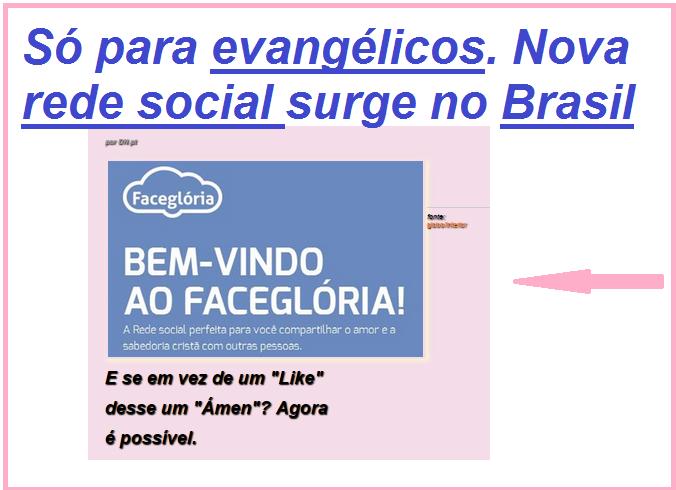 """evangélicos/... rede social... no Brasil / E se em vez de um """"Like"""" desse um """"Ámen"""" (Amém)? Agora é possível."""