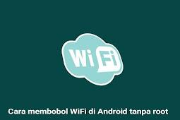 Cara bobol WiFi lewat Hp Android tanpa root 100% work