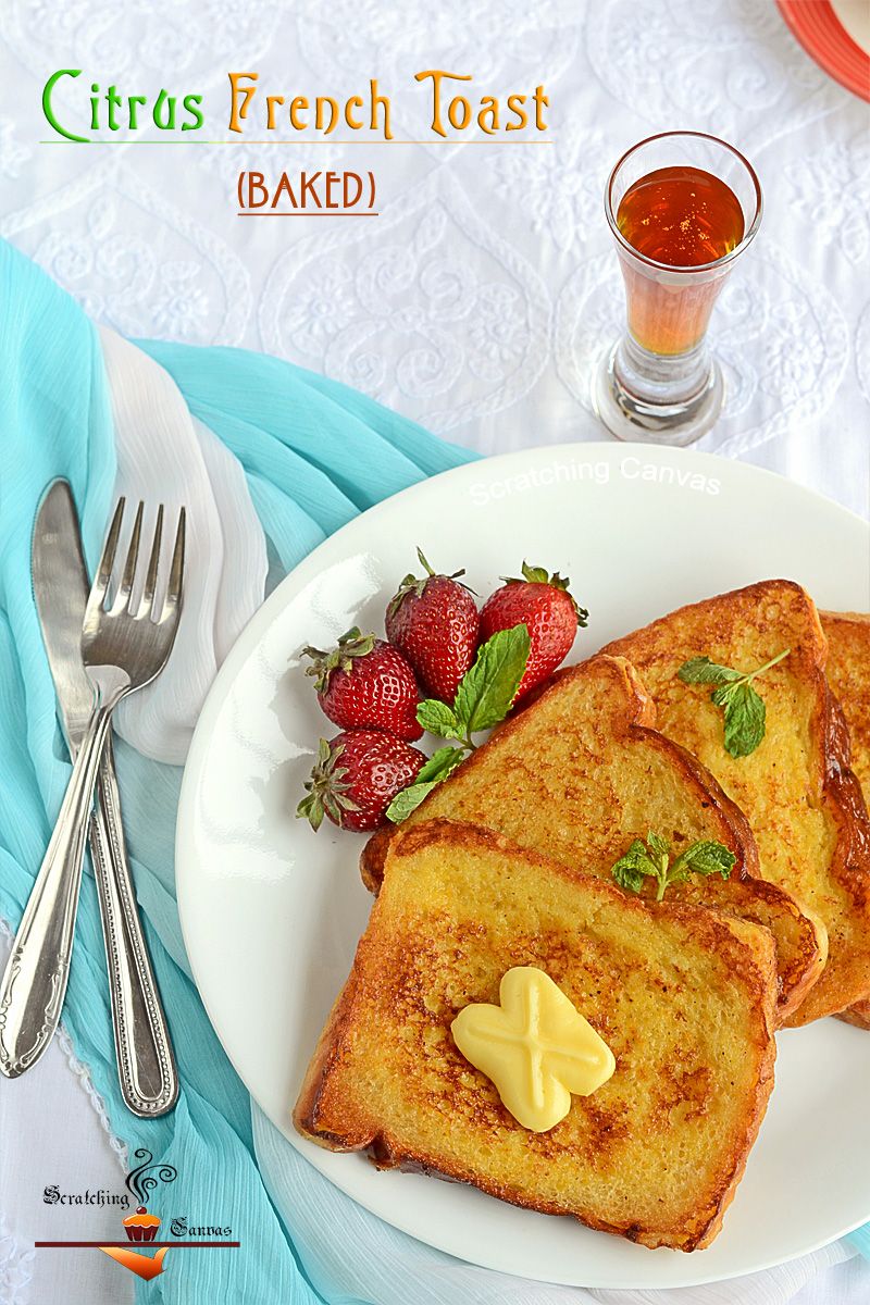 Skinny Baked Citrus French Toasts   '0' Oil Recipes - Scratching ...