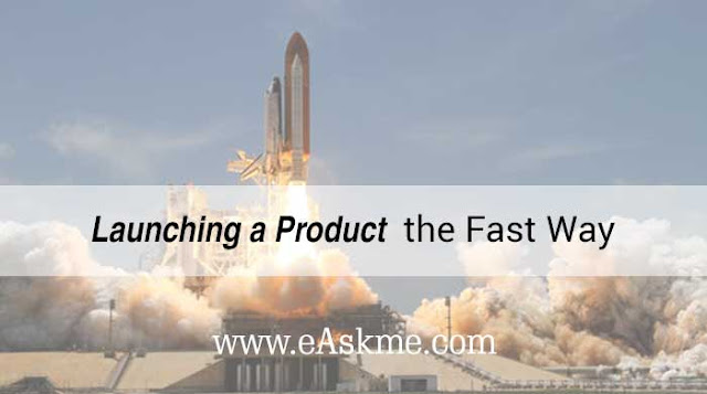 Launching a Product the Fast Way: eAskme