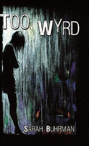 The new podler review of books sarah buhrmans too wyrd offers a welcome twist on the conventional fantasy protagonist who embarks on a quest as the story begins nicola crandall is fandeluxe Gallery