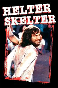Watch Helter Skelter Online Free in HD