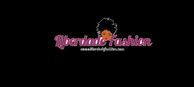 Blog Liberdade Fashion e Arrojada Mix