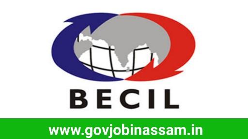BECIL Recruitment 2018, govjobinassam