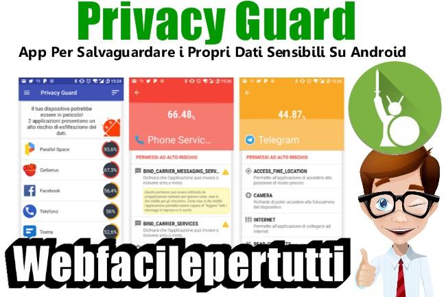 Privacy Guard | Applicazione Per Salvaguardare i Propri Dati Sensibili Su Android