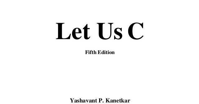 Download E-book/ PDF Book & Software: Let us C [5th