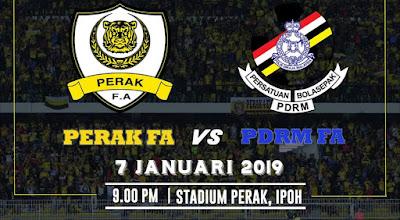 Live Streaming Perak vs PDRM FA Friendly Match 7.1.2019