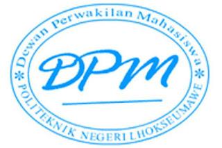 DPM ( DEWAN PERWAKILAN MAHASISWA ) POLITEKNIK NEGERI LHOKSEUMAWE