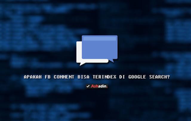 FB Comment terindex di Google