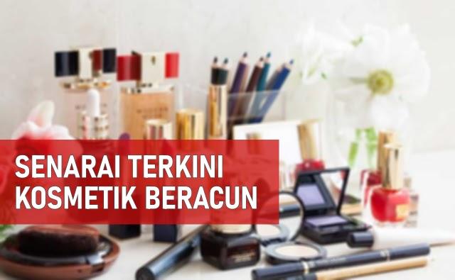Senarai Kosmetik Beracun Yang Diharamkan
