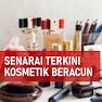 Senarai Terkini Kosmetik Beracun Yang Diharamkan KKM