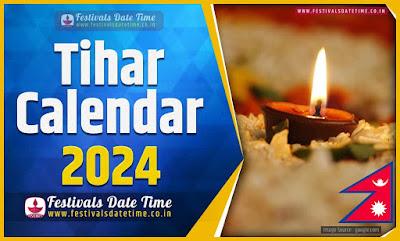 2024 Tihar Date Time in Nepal, 2024 Tihar Nepali Calendar
