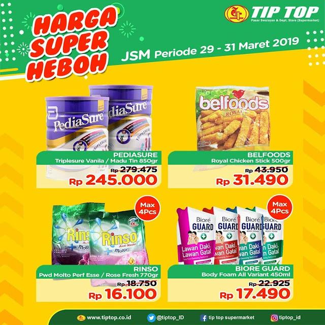 #TipTop - #Promo #Katalog Harga Super Heboh JSM Periode 29 - 31 Maret 2019