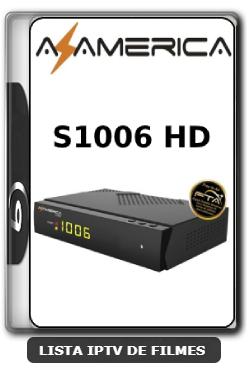 Azamerica S1006 HD Nova Atualização Estabilidade de Conexão com os serviços de IKS V1.09.21658 - 25-06-2020