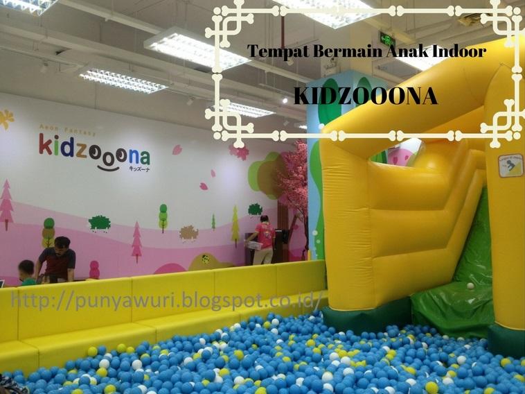 Wuriw Bermain Di Kidzooona Aeon Fantasy Indonesia Cibinong