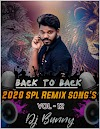 BACK 2 BACK 2020 REMIXES VOL-12 DJ BUNNY