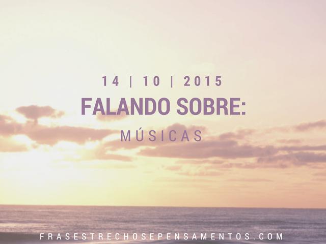 FALANDO%2BSOBRE%2BMUSICA%2B14-10-2015 Falando Sobre: Música