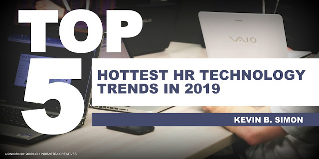 Top 5 Hottest HR Technology Trends in 2019