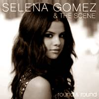 Free Download Selena Gomez - Round & Round.Mp3