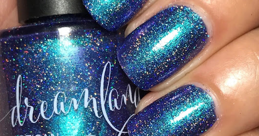 Dreamland Lacquer; 5-Year Anniversary Celebration Collection & Fan Group Customs