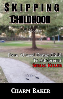 https://www.amazon.com/Skipping-Childhood-Abused-Foster-Adolescent-ebook/dp/B01M5JCGKG/ref=sr_1_1?s=books&ie=UTF8&qid=1479863155&sr=1-1&keywords=skipping+childhood+charm+baker