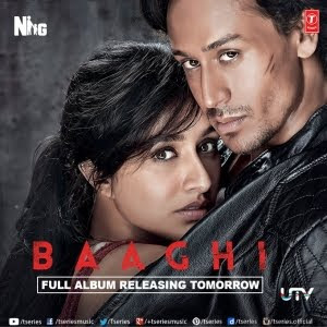 Baaghi (2016) Hindi Movie MP3 Songs Download