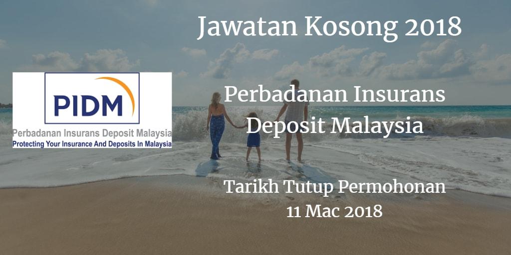 Jawatan Kosong PIDM 11 Mac 2018