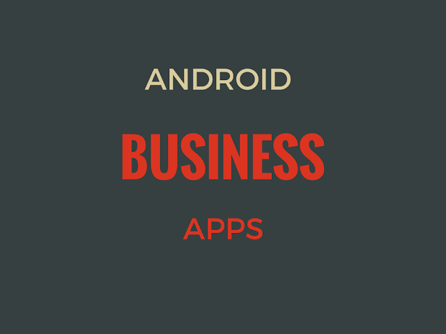 List of Best Android Business App In 2015 for small business owners and startups