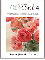 http://thecardconcept.blogspot.ca/2014/02/challenge-4-use-floral-theme.html