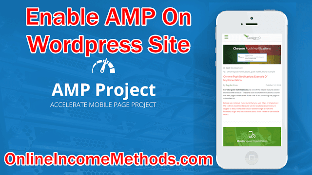How To Enable AMP Accelerated Mobile Pages on Wordpress Site and Improve SEO?