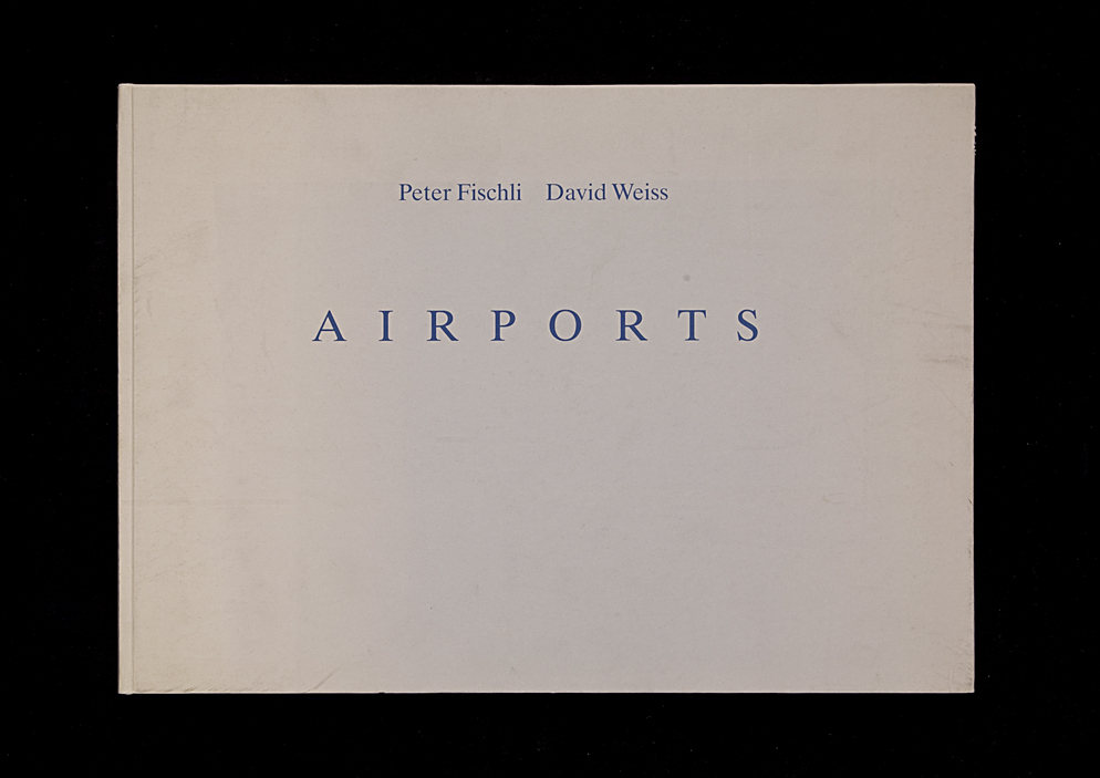 Artists Books And Multiples Fishli Weiss Airports