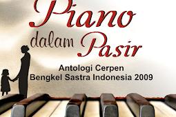 PIANO DALAM PASIR Antologi Cerpen