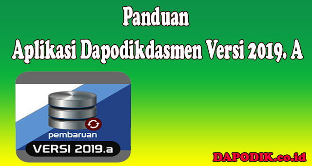 https://www.dapodik.co.id/2018/09/panduan-aplikasi-dapodikdasmen-versi_27.html