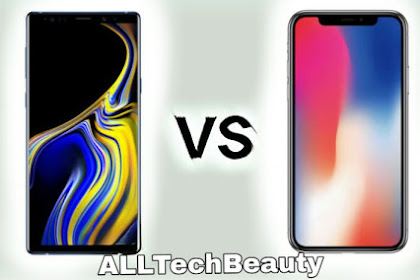 Samsung Galaxy Note 9 vs. IPhone X. Who is the Winner?