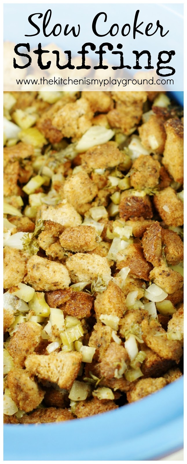 Slow Cooker Stuffing {or Dressing ... or whatever you call it!} - The ...