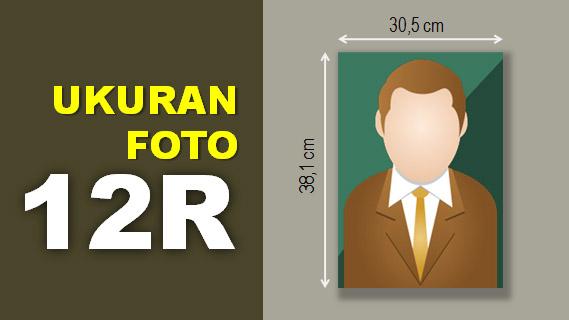 Ukuran Foto 12R