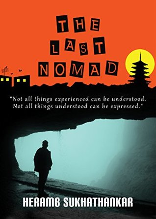 Book Review : The Last Nomad - Heramb Sukhathankar