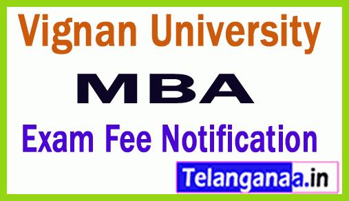 Vignan University MBA  Exam Fee Notification