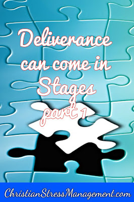 Deliverance can come in stages